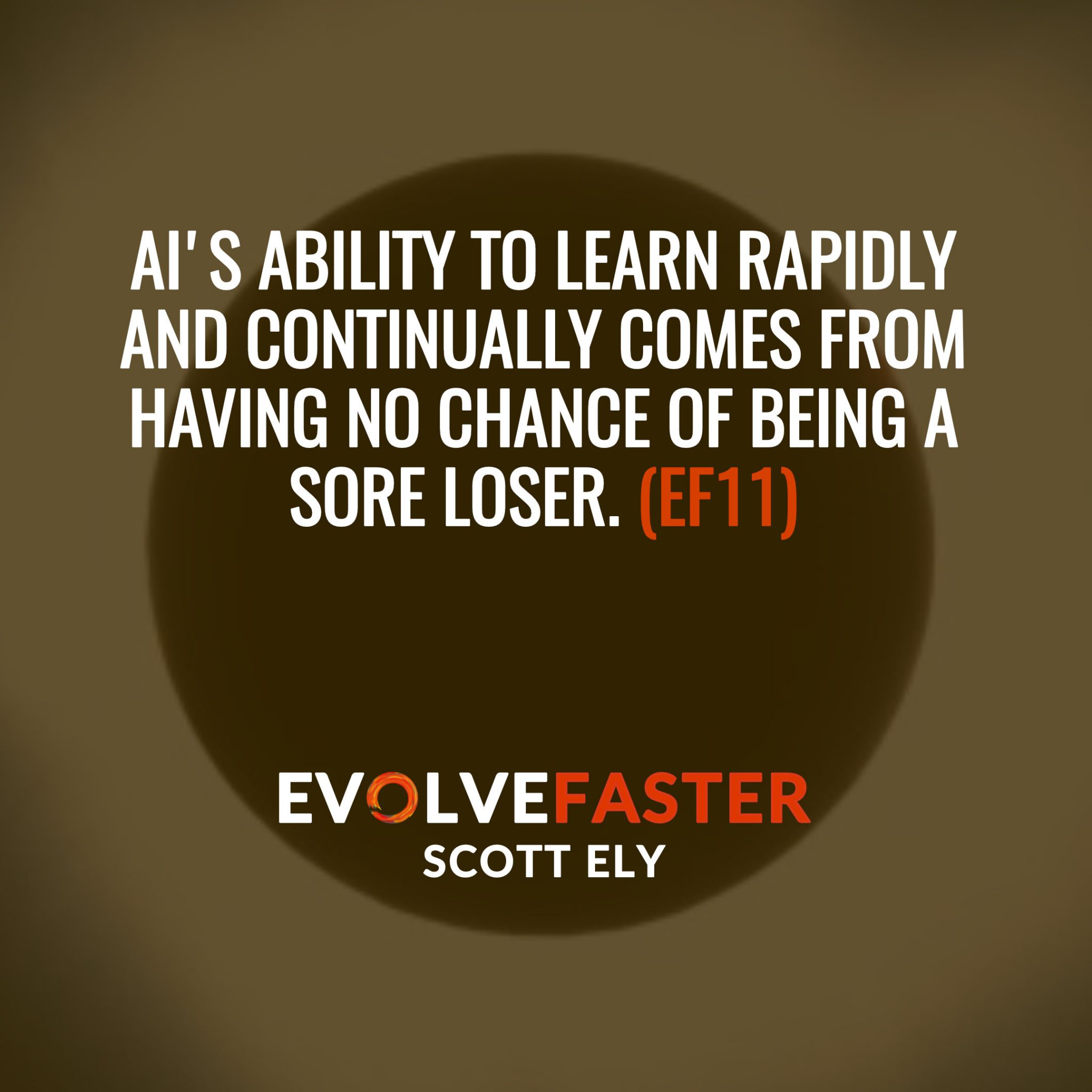 (EF11) S1-E9: When the Lights Go Out The Blinding Light of an Artificial Future The Evolve Faster Podcast with Scott Ely Season One