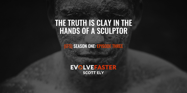 (EF5) S1-E3: The Truth is Clay in the Hands of a Sculptor (Season One, Episode Three)