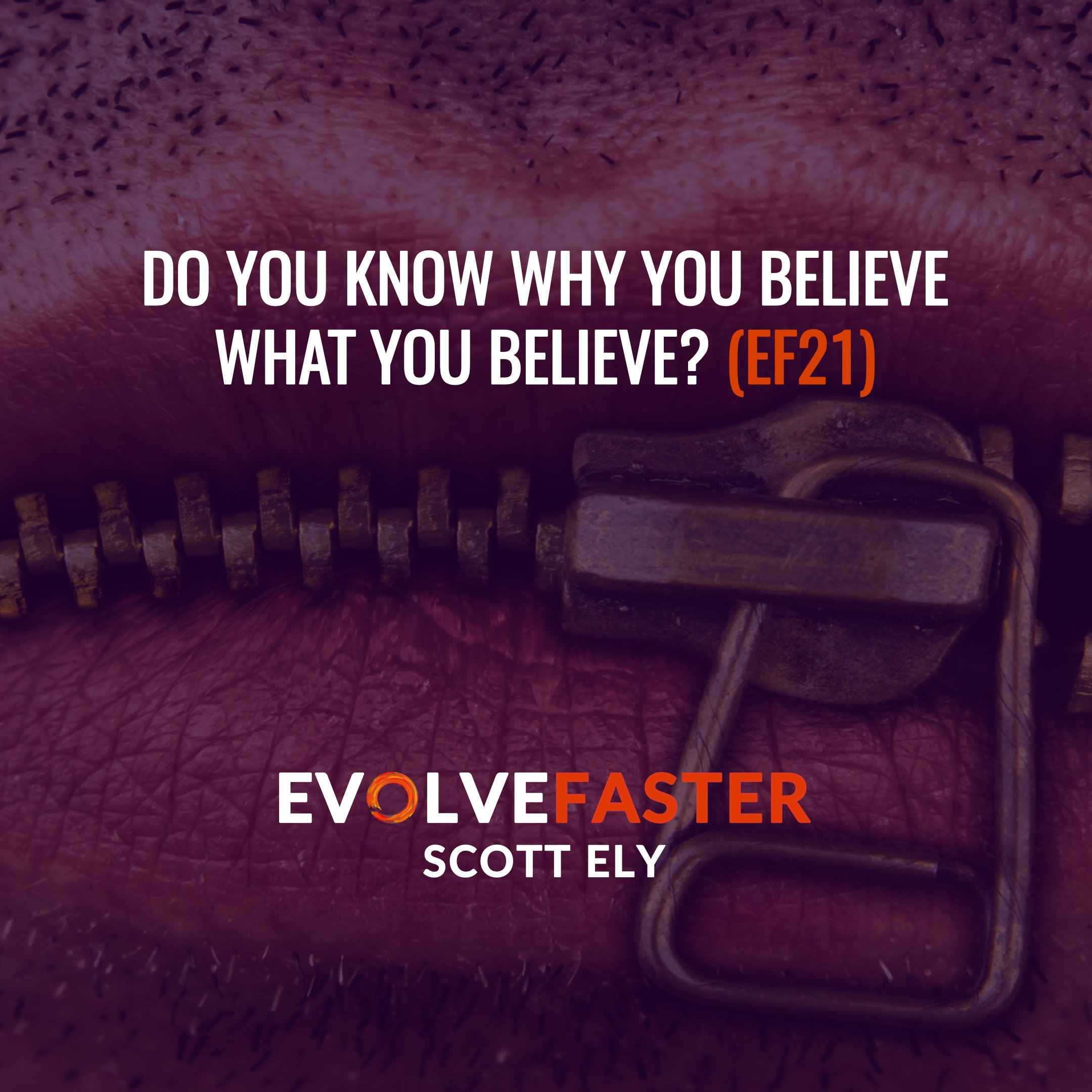 (EF21) BTP-EF5: Should Lying be Made Illegal and the Importance of Figuring Out Why You Believe What you Believe --Behind the Podcast of Episode EF5