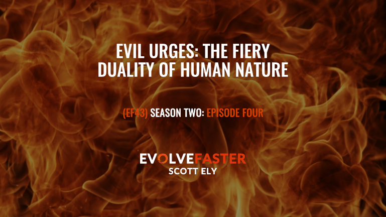 Evil Urges: The Fiery Duality of Human Nature
