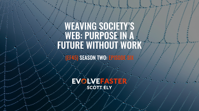 Weaving Society's Web: Purpose in a Future Without Work