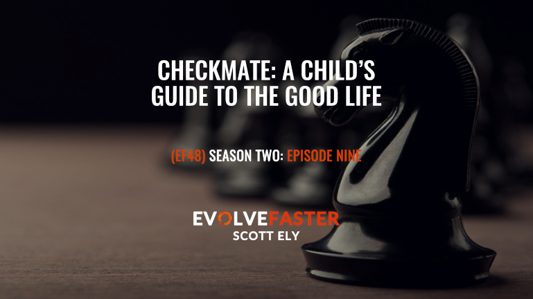 Checkmate: A Child's Guide to the Good Life